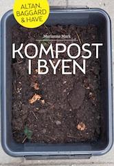 Kompost i byen med Marianne Mark – aflyst. Næste kompost kursus er den 7. april