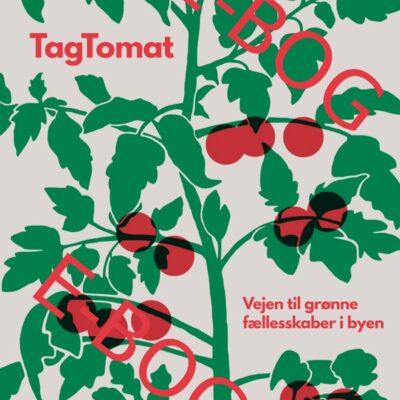 TagTomat – Vejen til grønne fællesskaber i byen_E-Bog_V2016-04-11_forside_web