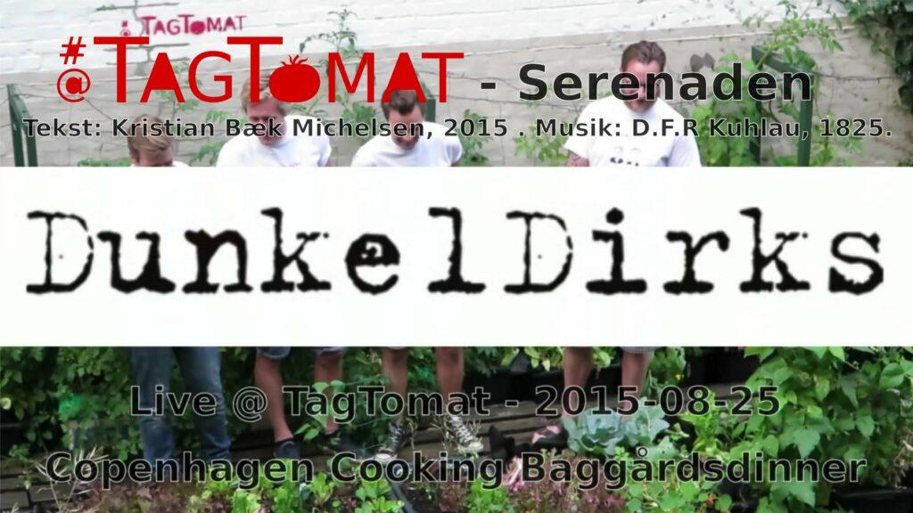 TagTomat serenaden – Opført af DunkelDirks – 2015-08-25