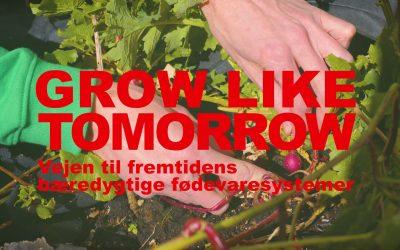 Grow Like Tomorrow – in english